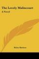 Lovely Malincourt - Helen Mathers
