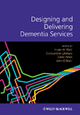 Designing and Delivering Dementia Services