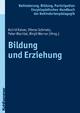 Bildung und Erziehung - Astrid Kaiser;  Ditmar Schmetz;  Peter Wachtel;  Birgit Werner;  Wolfgang Jantzen;  Georg Feuser;  Iris Be