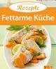 Fettarme Küche - Naumann &  amp;  Göbel Verlag