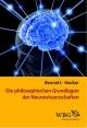 Die philosophischen Grundlagen der Neurowissenschaften - Maxwell Bennett; Peter Hacker