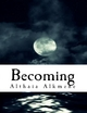 Becoming - Althaia Alkmene