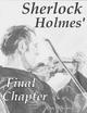 Sherlock Holmes' Final Chapter - Ian Shimwell