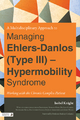 Multi-Disciplinary Approach to Managing Ehlers-Danlos (Type III) - Hypermobility Syndrome