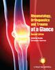 Rheumatology, Orthopaedics and Trauma at a Glance