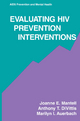 Evaluating HIV Prevention Interventions - Joanne E. Mantell; Anthony T. DiVittis; Marilyn I. Auerbach