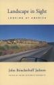 Landscape in Sight - John Brinckerhoff Jackson; Helen Lefkowitz Horowitz