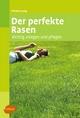 Der perfekte Rasen - Christa Lung