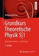 Grundkurs Theoretische Physik 5/1 - Wolfgang Nolting