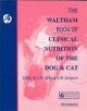 Waltham Book of Clinical Nutrition of the Dog and Cat