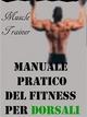 Manuale Pratico del Fitness per Dorsali - Muscle Trainer