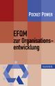 EFQM zur Organisationsentwicklung - Gerd F. Kamiske; Benedikt Sommerhoff