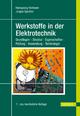Werkstoffe in der Elektrotechnik - Hansgeorg Hofmann; Jürgen Spindler