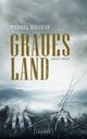 Graues Land - Michael Dissieux