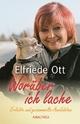 Worüber ich lache - Elfriede Ott