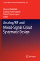 Analog/RF and Mixed-Signal Circuit Systematic Design - Mourad Fakhfakh;  Mourad Fakhfakh;  Esteban Tlelo-Cuautle;  Esteban Tlelo-Cuautle;  Rafael Castro-Lopez;  Rafael Castro-Lopez