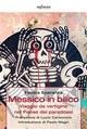 Messico in bilico - Fausta Speranza