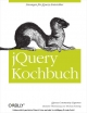 JQuery Kochbuch - jQuery  Community Experts;  jQuery Community Experts