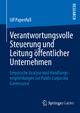 Verantwortungsvolle Steuerung und Leitung öffentlicher Unternehmen - Ulf Papenfuß