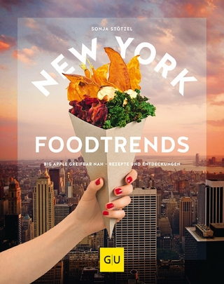 New York Foodtrends - Sonja Stötzel