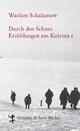 Durch den Schnee - Warlam Schalamow; Franziska Thun-Hohenstein