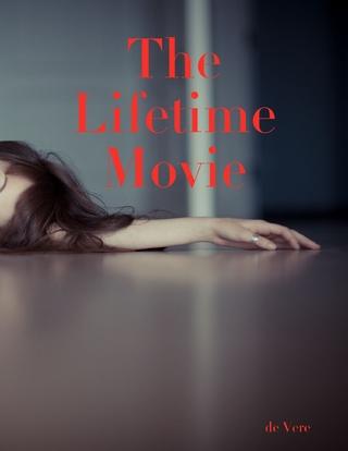 Lifetime Movie - de Vere
