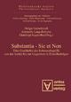 Substantia - Sic et Non - Holger Gutschmidt; Antonella Lang-Balestra; Gianluigi Segalerba
