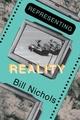 Representing Reality - Bill Nichols