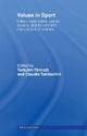 Values in Sport - Claudio Tamburrini; Tannsjo Torbiorn; Torbjorn Tannsjo