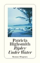 Ripley Under Water - Patricia Highsmith; Paul Ingendaay