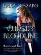 Cursed Bloodline - Erika M Szabo
