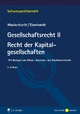 Gesellschaftsrecht II. Recht der Kapitalgesellschaften - Ulrich Wackerbarth; Ulrich Eisenhardt