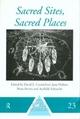 Sacred Sites, Sacred Places - David L. Carmichael; Jane Hubert; Brian O. K. Reeves; Audhild Schanche