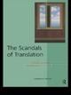 The Scandals of Translation - Lawrence Venuti