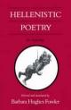Hellenistic Poetry - Barbara Hughes Fowler