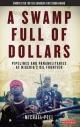 Swamp Full of Dollars - Peel Michael Peel