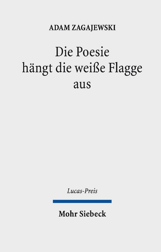 Die Poesie hängt die weiße Flagge aus - Adam Zagajewski