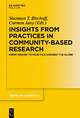 Insights from Practices in Community-Based Research - Shannon T. Bischoff;  Carmen Jany