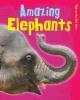 Amazing Elephants - Charlotte Guillain
