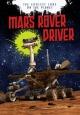 Mars Rover Driver - CATHERINE CHAMBERS;  Scott Maxwell