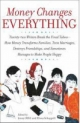 Money Changes Everything - Jenny Offill; Elissa Schappell