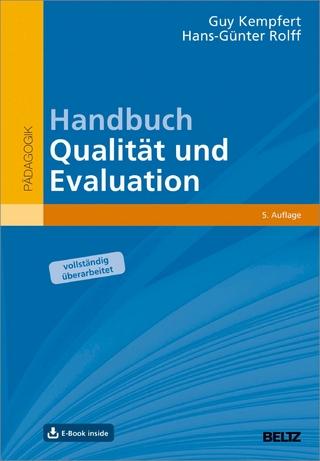Handbuch Qualität und Evaluation - Guy Kempfert; Hans-Günter Rolff