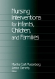 Nursing Interventions for Infants, Children and Families