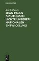 Jean Pauls Dichtung im Lichte unserer nationalen Entwicklung - K. Ch. Planck