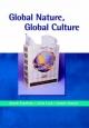 Global Nature, Global Culture - Sarah Franklin; Celia Lury; Jackie Stacey