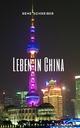 Einblick ins Leben der Chinesen - Rene Schreiber