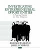 Investigating Entrepreneurial Opportunities - Richard P. Green; James J. Carroll