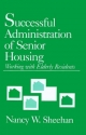 Successful Administration of Senior Housing