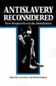 Antislavery Reconsidered