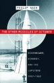 The Other Missiles of October - Philip Nash
